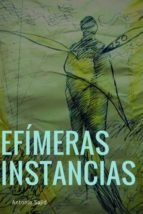 Efímeras instancias (Paperback)