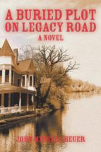 A BURIED PLOT ON LEGACY ROAD (EBOOK)