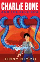 Charlie Bone and the Blue Boa (Charlie Bone series)