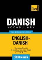 DANISH VOCABULARY FOR ENGLISH SPEAKERS - 3000 WORDS (EBOOK)