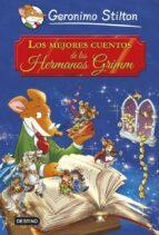 Gs. Grandes Historias. Los Mejores Cuentos De Los Hermanos Grimm (Grandes historias Stilton)