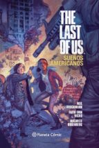 The Last of Us: Sueños americanos (Independientes USA)