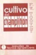 CULTIVO DEL CHAMPIÑON (3ª ED.)