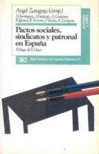 PACTOS SOCIALES SINDICATOS Y PATRONAL EN ESPAÑA