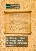 EL ISLAM (622-1800). UN ENSAYO DESDE LA HISTORIA ECONÓMICA (EBOOK)