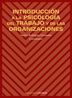 INTRODUCCION A LA PSICOLOGIA DEL TRABAJO Y DE LAS ORGANIZACIONES
