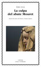 La culpa del abate Mouret (Letras Universales)