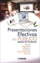 PRESENTACIONES EFECTIVAS EN PUBLICO