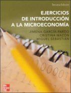 EJERCICIOS DE INTRODUCCION A LA MICROECONOMIA (3ª ED.)