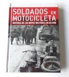 Soldados en motocicleta - historia de las motos militares en accion