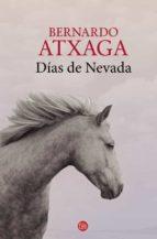 Dias De Nevada (NARRATIVA)