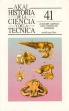 LA ANATOMIA COMPARADA ANTES Y DESPUES DEL DARWINISMO
