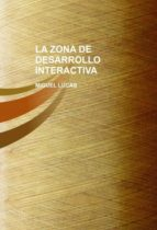 LA ZONA DE DESARROLLO INTERACTIVA (EBOOK)