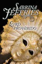 Lord Prohibido (Trilogia De Los Lores nº 2)