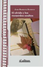 EL OLVIDO Y LOS RECUERDOS OCULTOS