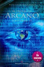 EL PROYECTO ARCANO II