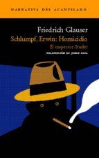 Schlumpf, Erwin: Homicidio (Narrativa del Acantilado)