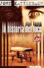 LA HISTORIA DEL LOCO (BEST SELLER ZETA BOLSILLO)