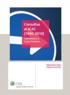 CONSULTAS AL ICAC (1990-2010) (EBOOK)