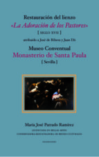 RESTAURACIÓN DEL LIENZO 'LA ADORACIÓN DE LOS PASTORES' (SIGLO XVII) (EBOOK)
