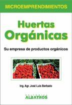 Huertas orgánicas