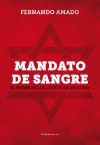 Mandato de sangre: El poder de los judíos en Uruguay