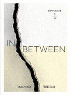 Inbetween - episode 3 (English Edition)