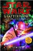 Shatterpoint: Star Wars: A Clone Wars Novel