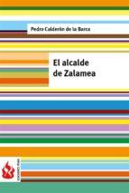 El alcalde de Zalamea: (low cost). Edición limitada