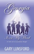 Georgia Is On My Mind: A Tale of a Guardian Angel (English Edition)