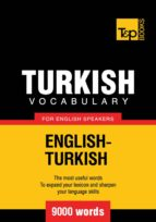 TURKISH VOCABULARY FOR ENGLISH SPEAKERS - 9000 WORDS (EBOOK)