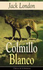 Colmillo Blanco: Clásicos de la literatura