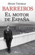 BARREIROS: EL MOTOR DE ESPAÑA