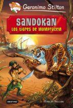 Sandokan. Los Tigres De Mompracem. Grandes Historias (Grandes historias Stilton)