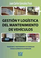 GESTIÓN Y LOGÍSTICA DEL MANTENIMIENTO DE VEHÍCULOS (EBOOK)