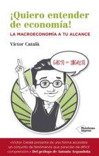 ¡QUIERO ENTENDER DE ECONOMÍA! (EBOOK)