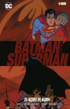 Superman y Batman: Los mejores del mundo