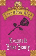 Ever After High. El cuento de Briar Beauty