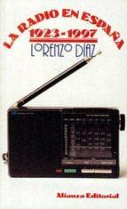 LA RADIO EN ESPAÑA, 1923-1977