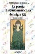 LA POESIA HISPANOAMERICANA DEL SIGLO XX
