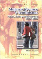 MUJERES JOVENES Y FEMINISMO: VALORES, CULTURA Y COMPORTAMIENTO FR ENTE A FRENTE