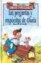 Preguntas y respuestas de Gloria, las (Lee Con Gloria Fuertes (2))