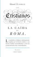 Los Cristianos Y La Caída De Roma (GREAT IDEAS)