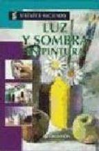 LUZ Y SOMBRA EN PINTURA
