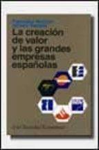 Creacion de valor y grandes empresas españolas