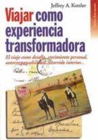 VIAJAR COMO EXPERIENCIA TRANSFORMADORA