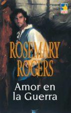 AMOR EN LA GUERRA (EBOOK)