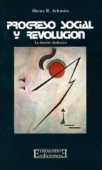 Progreso social y Revolución: La ilusión dialéctica (Bolsillo)