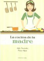 La cocina de la madre