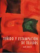 TEÑIDO Y ESTAMPACION DE TEJIDOS